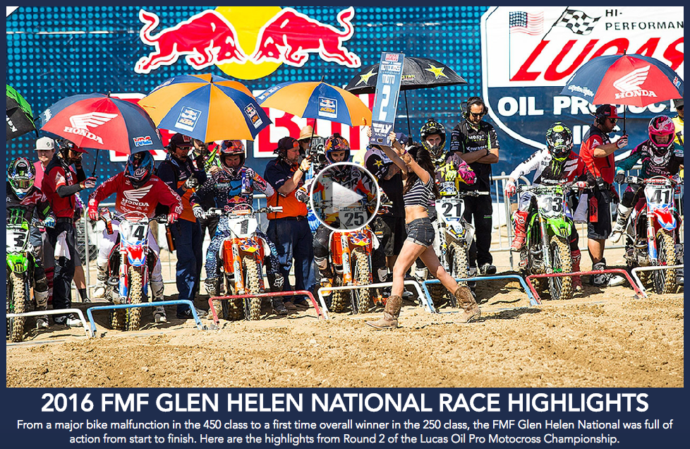 Video highlights of the FMF Glen Helen National.