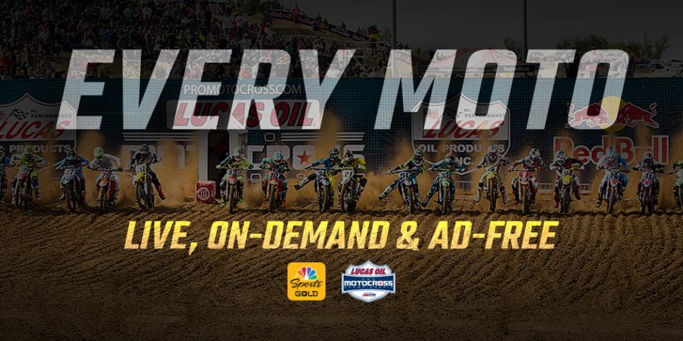 "Qualifiers, Moto 1s and Moto 2s Available Live, On-Demand and Commercial-Free with New ""Pro Motocross Pass"""